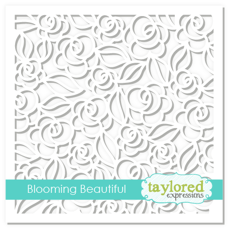 *NEW* - Taylored Expression - Blooming Beautiful Stencil