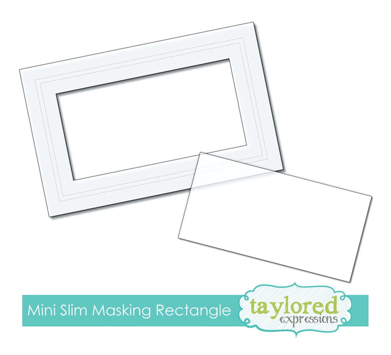 Taylored Expression - Masking Stencil - Mini Slim Rectangle