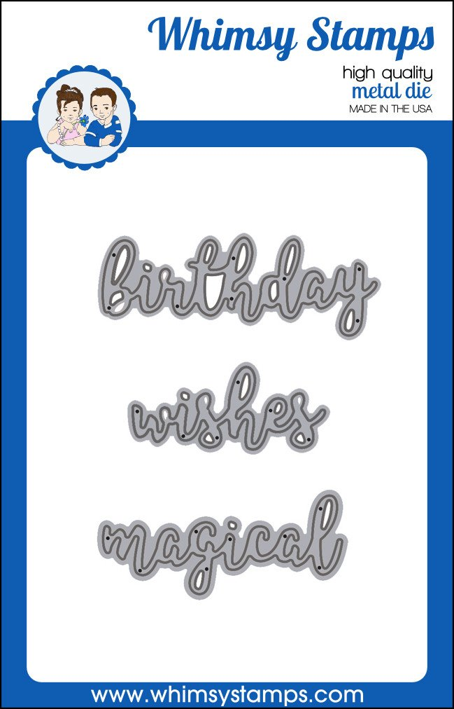 Whimsy Stamps - Word Die Set - Birthday Wishes and Magical
