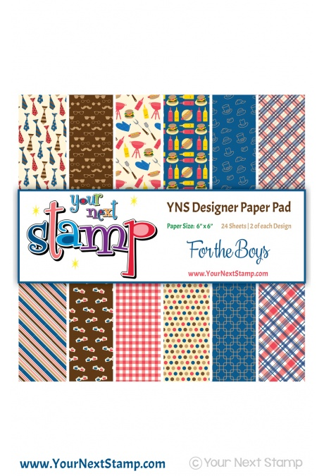 Your Next Stamp - For the Boys 6x6 Paper Pad