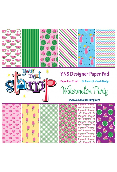 *NEW* - Your Next Stamp - Watermelon Party 6x6 Paper Pad