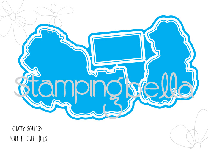 Stamping Bella - Chatty Squidgie Cut It Out Die