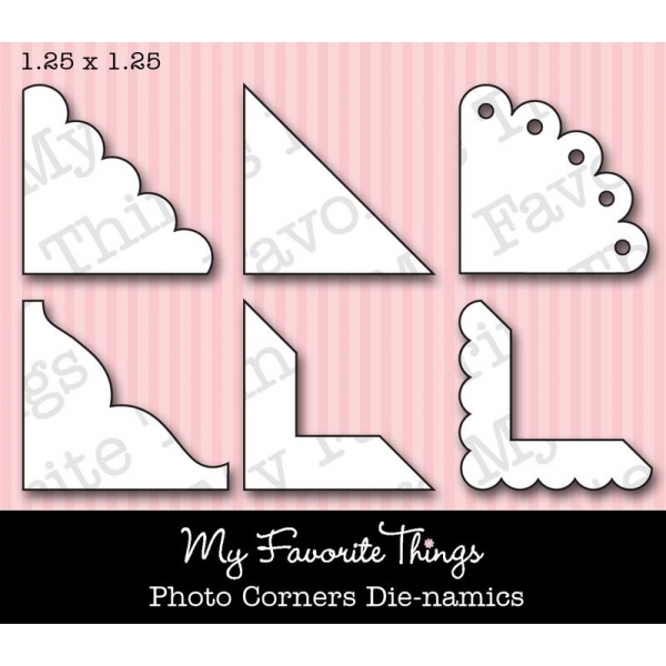 My Favorite Things - Die-namics Photo Corners