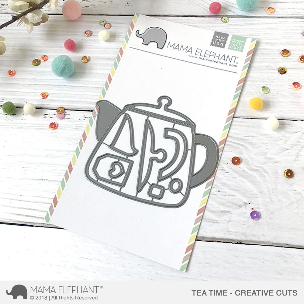 Mama Elephant - Tea Time - Creative Cuts