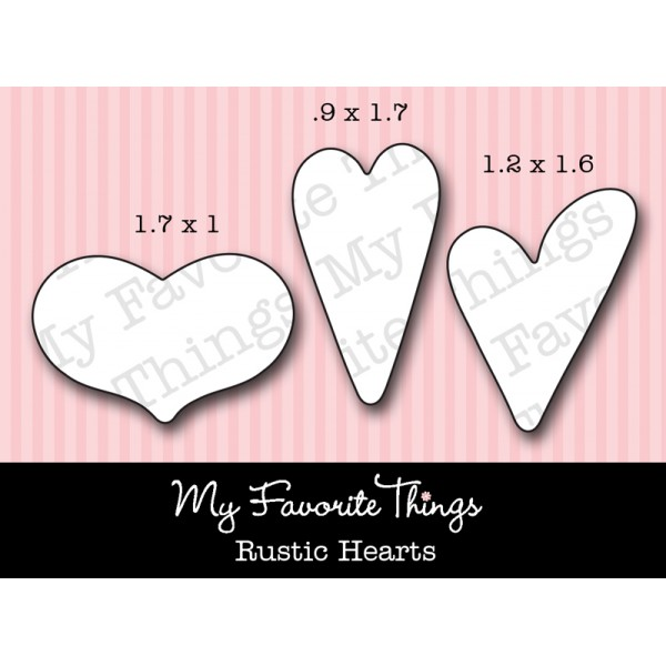 My Favorite Things - Die-namics Rustic Hearts