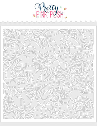 Pretty Pink Posh - Tropical Background Stencil