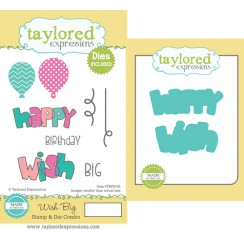 Taylored Expressions - Wish Big Stamp & Die Combo